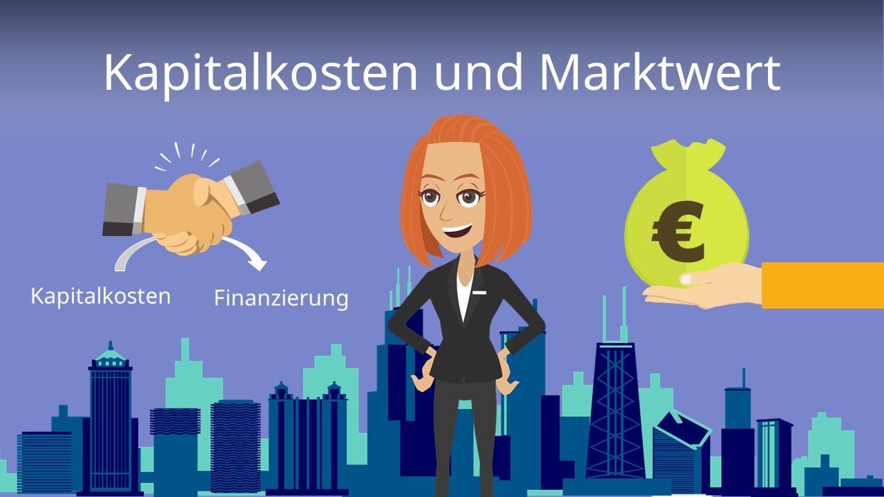 Kapitalkosten und der Marktwert von Unternehmen - schnell ...